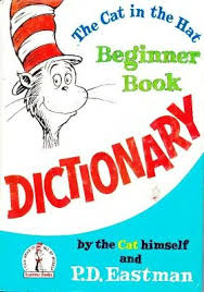 The Cat in the Hat Beginner Dictionary